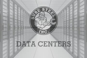 Data Centers - Sure Steel, Inc.