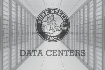 Data Centers - Sure Steel, Inc.